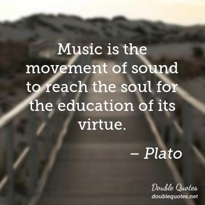 music-is-the-movement-of-sound-to-reach-the-soul-for-the-education-of-its-virtue-403x403-nk4qnj.jpg